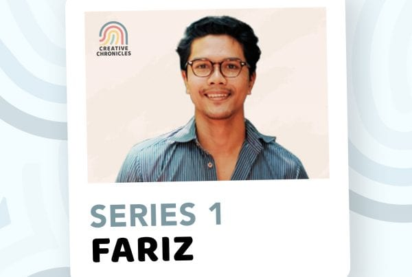 Creatives Chronicles Series1 - Fariz