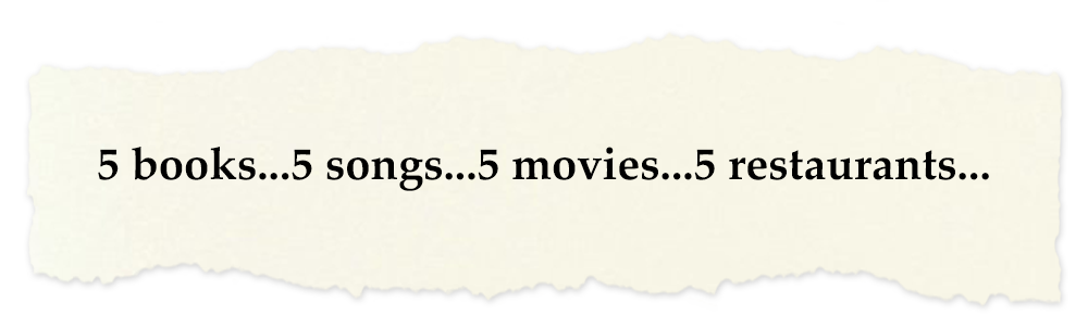 Creative Chronicles Nurul Quote: 5 books...5 songs...5 movies...5 restaurants
