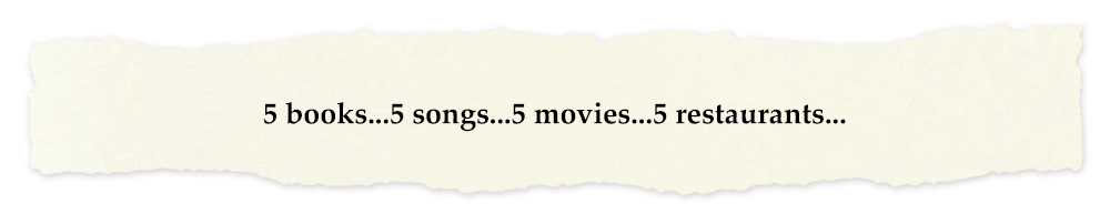 Creative Chronicles Nurul Quote: 5 books...5 songs...5 movies...5 restaurants