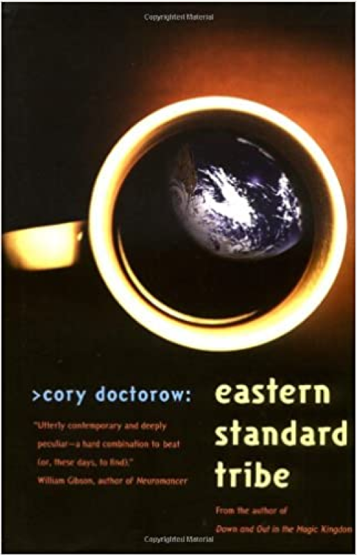Eastern Standard Tribe - Cory Doctrow