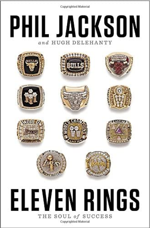 Eleven Rings, The Soul of Success - Phil Jackson