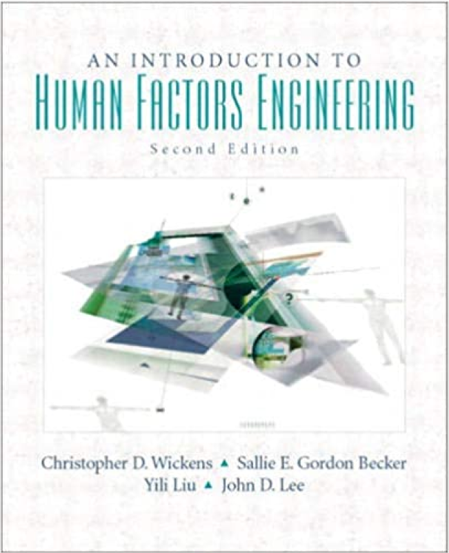 Introduction to Human Factors Engineering - Christopher D. Wickens