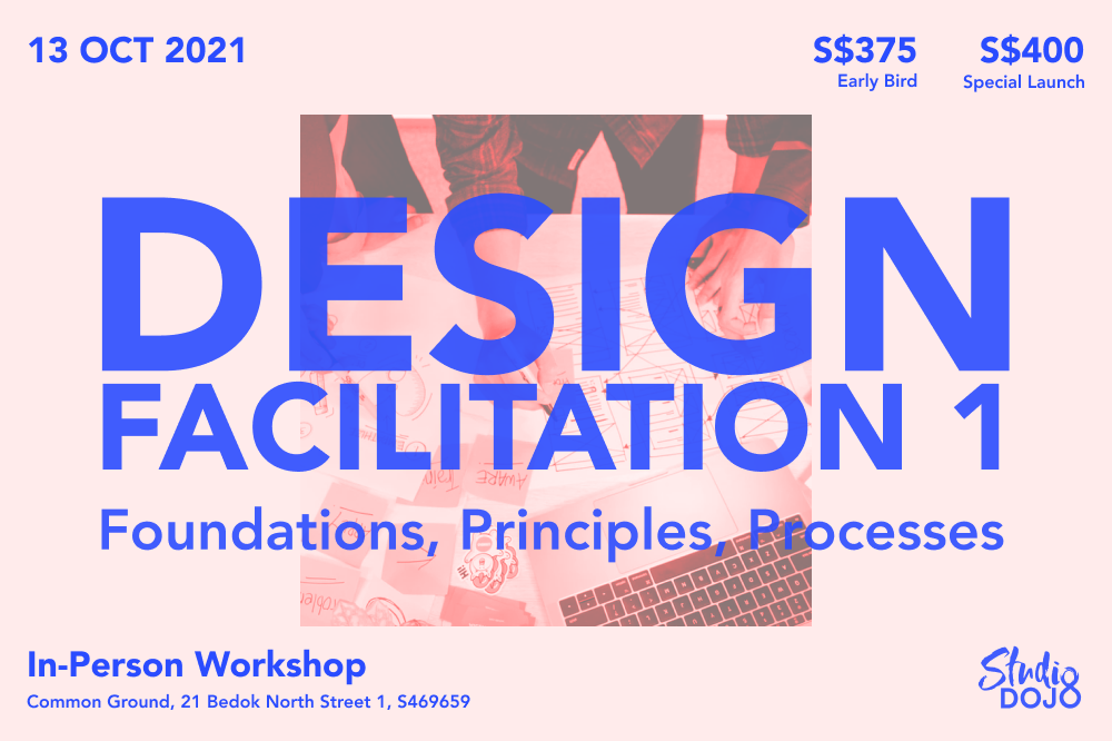 Design Facilitation 1 - Oct 2021