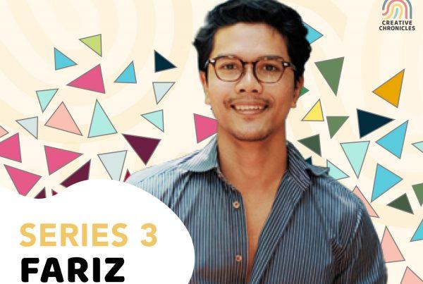 Creative Chronicles Series 3 Fariz