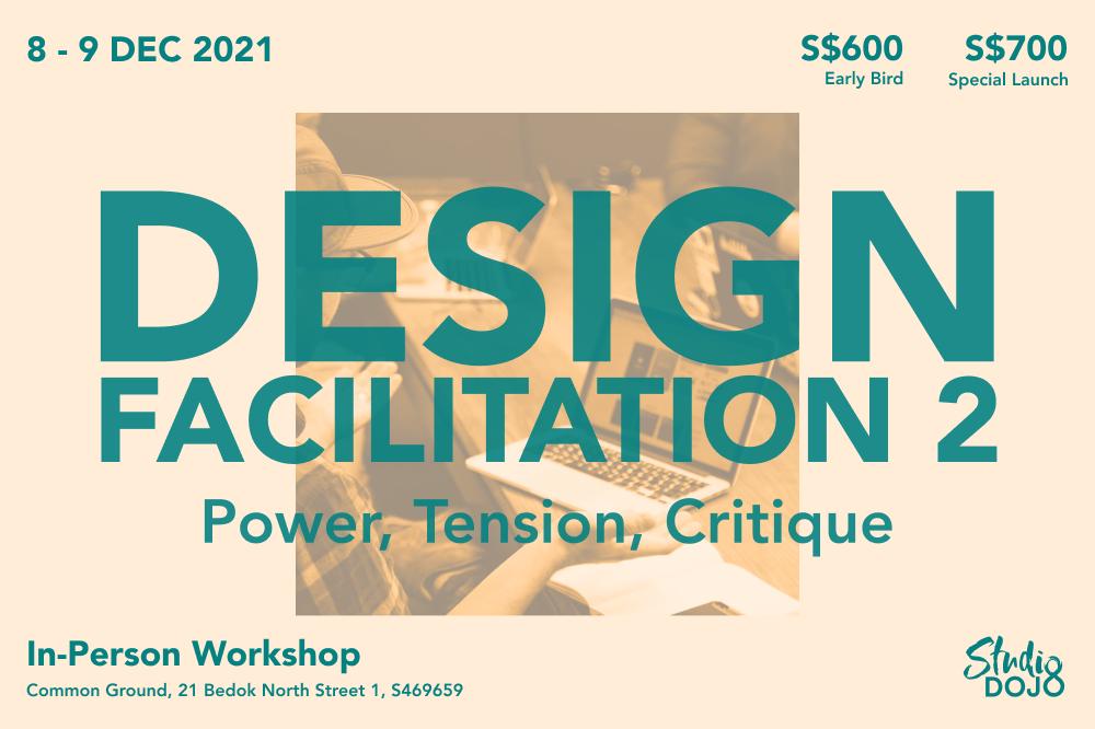 Design Facilitation 2 - Dec 2021